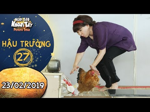 Ngôi sao khoai tây | hậu trường 27: Sự thật sau màn bắt gà như thần của diễn viên Phương Dung - Thời lượng: 4 phút, 57 giây.