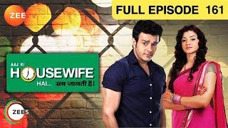 Aaj Ki Housewife Hai Sab Jaanti Hai Episode 161 - August 12, 2013