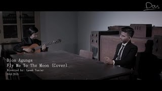 Video Fly Me To The Moon - Dion Agungs (Cover) MP3, 3GP, MP4, WEBM, AVI, FLV Agustus 2018