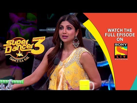 Super Dancer - Chapter 3   Ep 6   Fight For The Top Nine   13th January, 2019