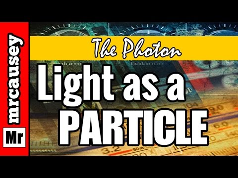 Photon - Subscribe - http://www.youtube.com/subscription_center?add_user=mrcausey Light Wave - https://www.youtube.com/watch?v=EEgAWW4vuiI EMR - https://www.youtube.c...
