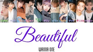 Video Beautiful-WANNA ONE(わなわん)【日本語字幕/かなるび/歌詞】 MP3, 3GP, MP4, WEBM, AVI, FLV Juni 2018