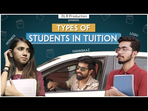 TYPES OF STUDENTS IN TUITION || DLR Production ||