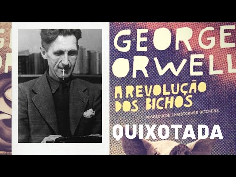 A Revolução dos Bichos, de George Orwell