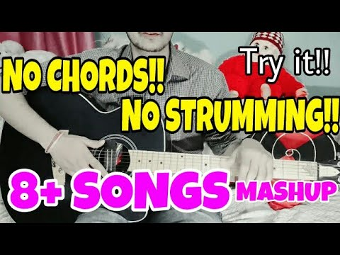 Anyone Can Play!! These 8 Songs|No Chords-No Strumming|Easiest Guitar Lesson For Beginners|