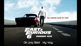 Nonton Fast & Furious 6: Limp Bizkit - My Way Film Subtitle Indonesia Streaming Movie Download
