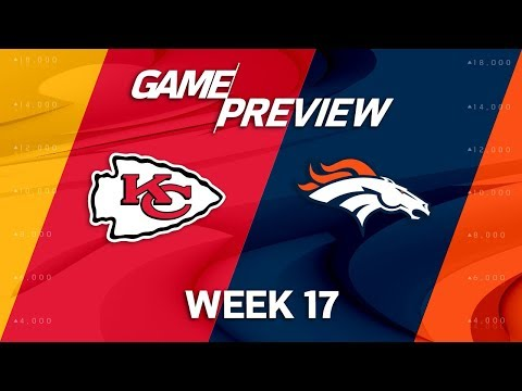 Video: Kansas City Chiefs vs. Denver Broncos | NFL Week 17 Game Preview | NFL Playbook