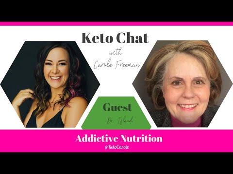 Keto Chat Episode 108: Addictive Nutrition with Dr. Ifland