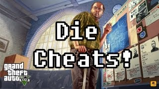GTA 5 - Die Cheats! (PS3/Xbox 360)