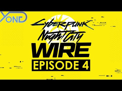 Cyberpunk 2077 Night City Wire Ep. 4 Live Reaction With YongYea