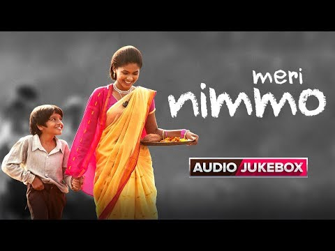 Meri Nimmo Movie 2018   Full Songs   Audio Jukebox