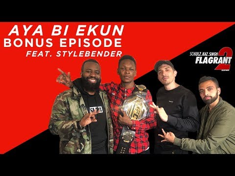 Flagrant 2: Aya Bi Ekun Feat. Stylebender Israel Adesanya  (audio Fixed!!!)