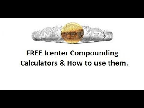 Free Icenter Compounding Calculator   How to Use it