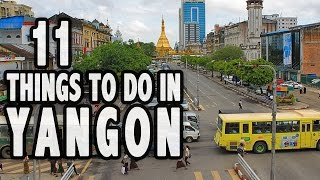 Yangon Myanmar  city photo : 11 BEST THINGS TO DO IN YANGON, MYANMAR ❤︎ Top Attractions Yangon