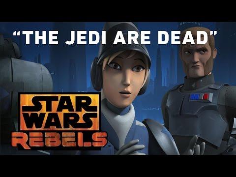 Star Wars Rebels 1.13 (Clip 'The Jedi Are Dead')