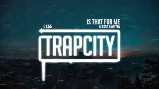 Alesso & Anitta - Is That For Me (Lyrics) [1 HOUR]