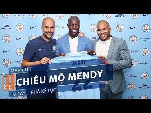 Man City chiêu mộ Mendy: Tự tay… phá kỷ lục | VTC1 - Thời lượng: 96 giây.