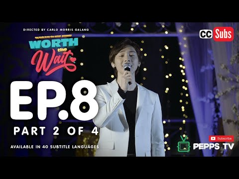 Worth the Wait Episode 8 2|4 My Toxic Lover The Series