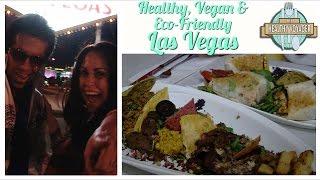 Vegan Las Vegas on The Healthy Voyager