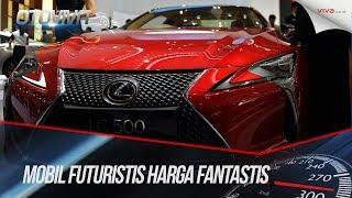Video Mobil Futuristis Harga Fantastis GIIAS 2017 MP3, 3GP, MP4, WEBM, AVI, FLV Agustus 2017
