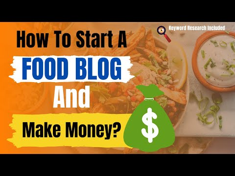 Watch 'How to Start A Food Blog from Scratch And Make Money from It'