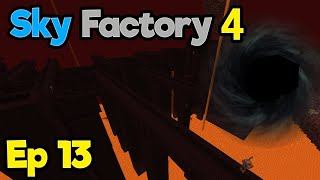 The Nether's SAVAGE | Minecraft Modpack: Sky Factory 4 | Ep. 13
