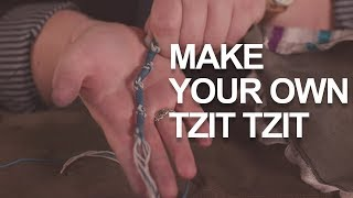 Make Your Own Tzit Tzit