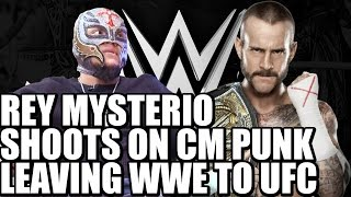 Rey Mysterio Shoots on CM Punk Leaving WWE & Going to UFC