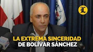 La extrema sinceridad de Bolívar Sánchez
