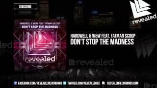 Thumbnail for Hardwell vs. W&W ft. Fatman Scoop — Dont Stop The Madness