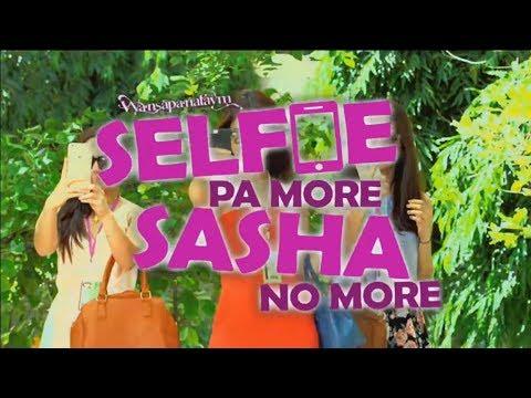 Wansapanataym Selfie Pa More Sasha No More   April 14, 2019