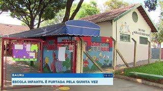 Escola municipal de Bauru é furtada pela quinta vez só este ano