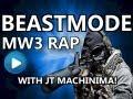BEASTMODE - MW3 Rap / Montage (feat JT Machinima!)