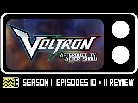 Voltron Legendary Defender Season 1 Episodes 10 & 11 Review w/ Josh Keaton | AfterBuzz TV