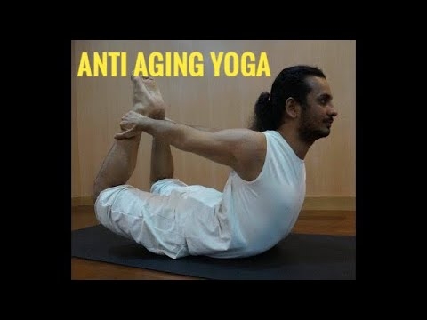 Top 5 Yoga  for Anti-Aging.