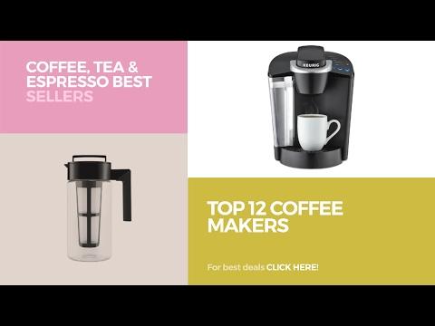 Top 12 Coffee Makers // Coffee, Tea & Espresso Best Sellers