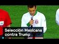 Selección Mexicana contra Trump - Trump