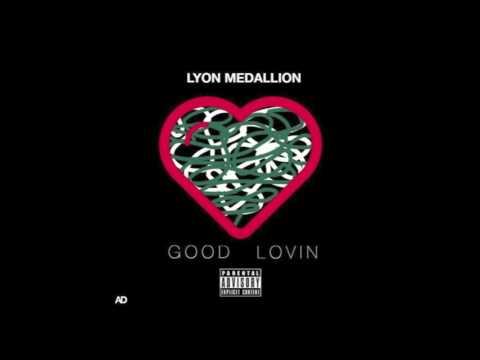 Lyon Medallion - Good Lovin (prod. by BulletProofSole)