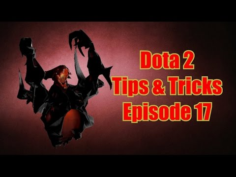 Dota 2 - Tips & Tricks ep.17