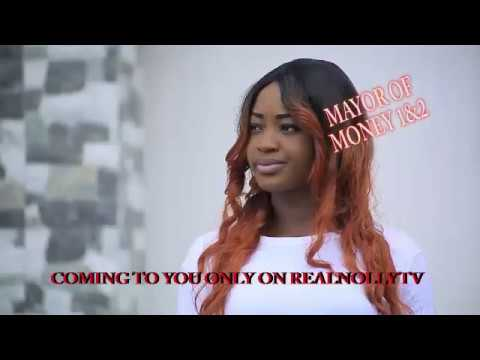 MAYOR OF MONEY 1&2 (OFFICIAL TRAILER) - 2018 LATEST NIGERIAN NOLLYWOOD MOVIES