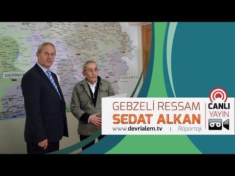 Gebzeli Ressam Sedat Alkan canlı yayında