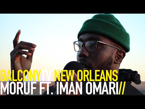 MORUF FT. IMAN OMARI – TOGETHERNESS/PEACH GONE BAD (BalconyTV)