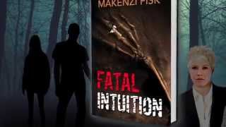FATAL INTUITION - Book Three in the Intuition Series