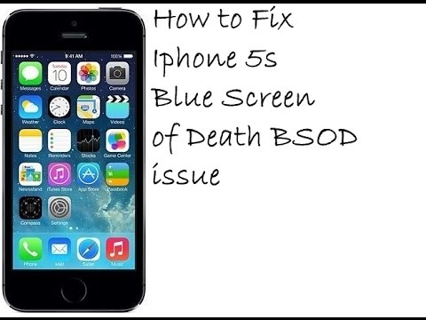 Iphone 5s Blue Screen of Death Fix How to Fix Iphone 5s Blue