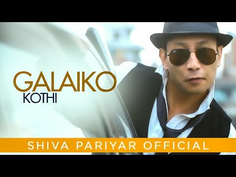 (Galaiko Kothi - Shiva Pariyar - New Nepali Official Video - Duration: 4 minutes, 52 seconds.)