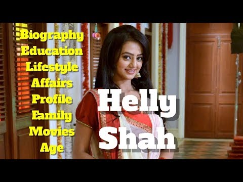 Helly Shah Biography | Age | Family | Affairs | Movies | Education | Lifestyle And Profile