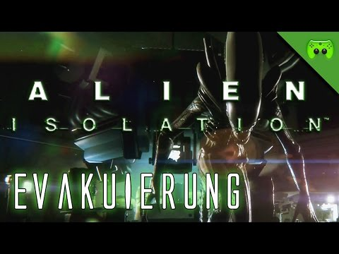 ALIEN ISOLATION # 15 - Evakuierung «» Let's Play Alien Isolation PC | Full HD