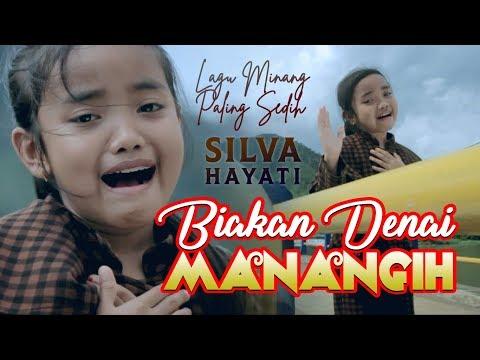 Lagu Minang SILVA HAYATI - Biakan Denai Manangih [ Official Music Video ]