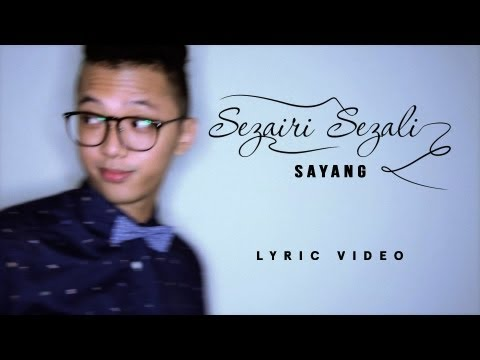 gratis download video - Sezairi--Sayang-OFFICIAL-LYRIC-VIDEO