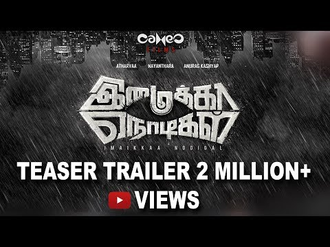 Imaikkaa Nodigal - Movie Trailer Image